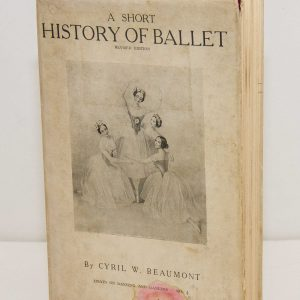 A Short History of Ballet Cyril W. Beaumont 1936 vintage book HB with dust jacket Dancing and dancers printed in London